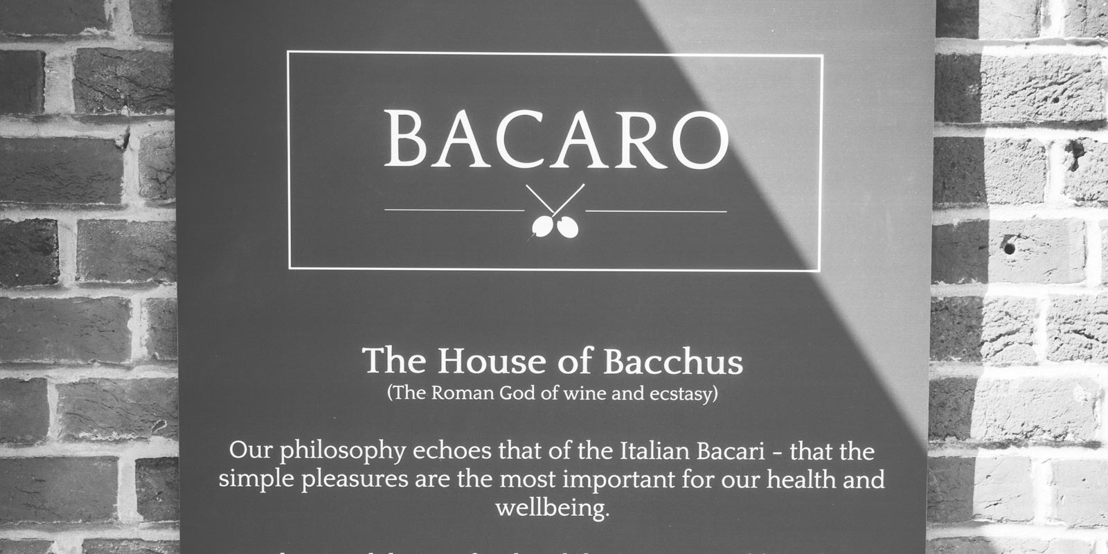 Bacaro's philosophy